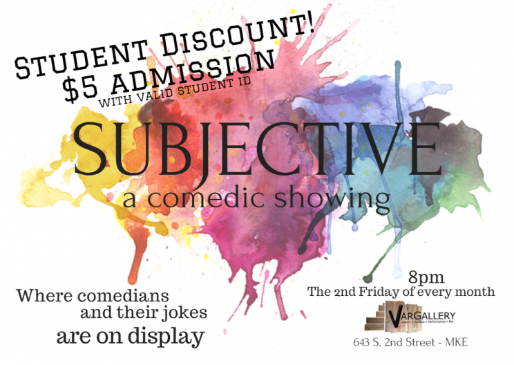 Subjective A Comedic Showing @ Var Gallery & Studios | Milwaukee | Wisconsin | United States