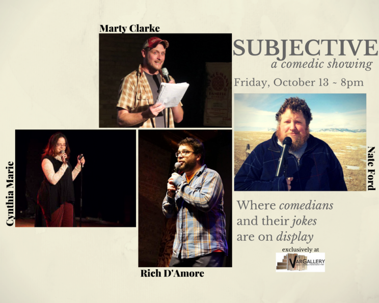 SUBJECTIVE: A Comedic Showing @ Var Gallery and Studios | Milwaukee | Wisconsin | United States