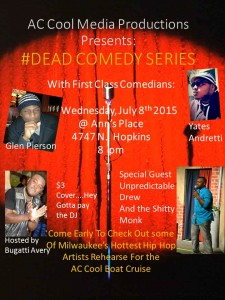 The Ac Cool Media Productions #DEAD Comedy Series - Yeah, We Got Jokes! @ Ann's Place/ Ealy's 00  | Milwaukee | Wisconsin | United States