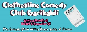 Clothesline Comedy @ Club Garibaldi's | Milwaukee | Wisconsin | United States
