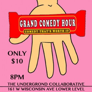 The Grand Comedy Hour @ in the Arcade Theatre at The Underground Collaborative | Milwaukee | Wisconsin | United States