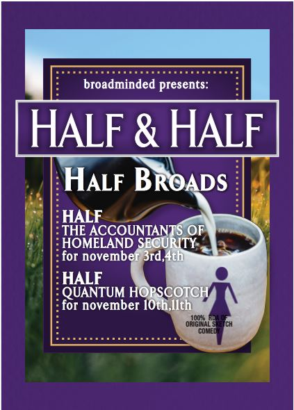 broadminded comedy presents: Half & Half @ in the Arcade Theatre at The Underground Collaborative | Milwaukee | Wisconsin | United States