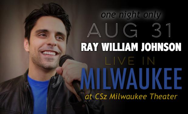Ray William Johnson LIVE in Milwaukee @ CSz Milwaukee - Home of Comedy Sportz   Lufkin   Texas   United States