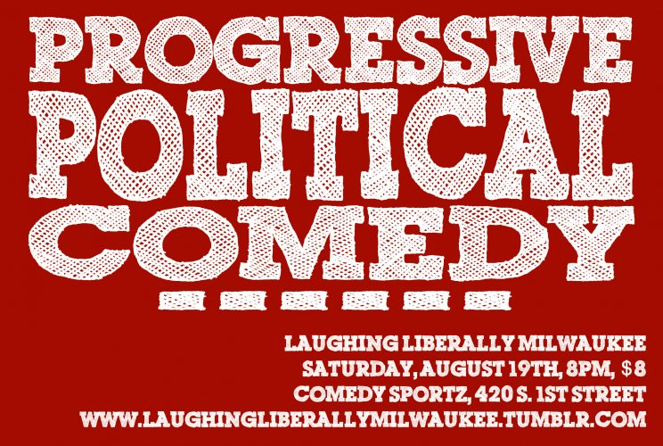 Laughing Liberally Milwaukee @ Comedy Sportz | Milwaukee | Wisconsin | United States