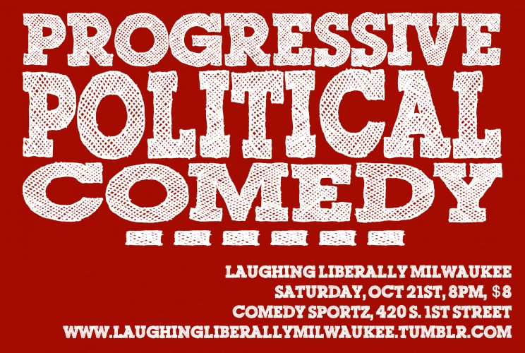 Laughing Liberally Milwaukee @ Comedy Sportz | Milwaukee | Wisconsin | United States