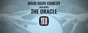 Mojo Dojo Comedy: The Oracle @ ComedySportz Milwaukee | Milwaukee | Wisconsin | United States