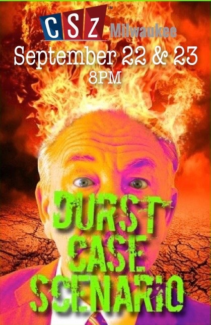 DURST CASE SCENARIO @ CSz | Milwaukee | Wisconsin | United States