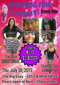 Feminine, Fine & Funny Comedy Show! @ The Big Eazy
