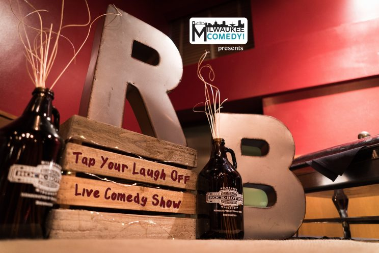 Tap Your Laugh Off @ Rock Bottom Brewery | Milwaukee | Wisconsin | United States