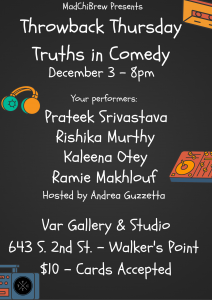 MadChiBrew Presents: Throwback Thursday - Truths in Comedy: The December Episode! @ Var Gallery & Studio | Milwaukee | Wisconsin | United States