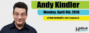 Andy Kindler: Live and Impersonal @ Club Garibaldi's | Milwaukee | Wisconsin | United States