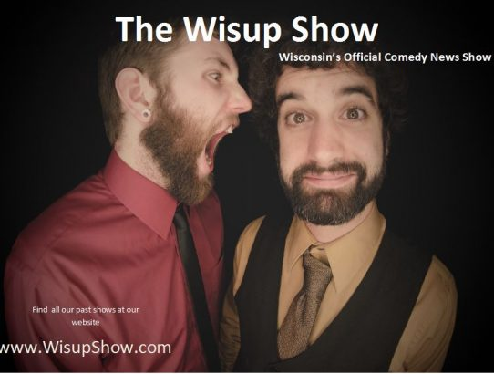 WisUp Comedy News Show
