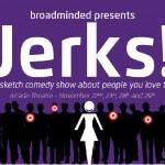broadminded jerks