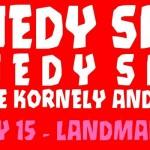 comedy comedy feb 15