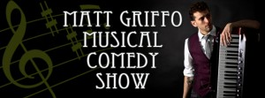 Matt Griffo Musical Comedy @ in the Arcade Theatre at The Underground Collaborative | Appleton | Wisconsin | United States
