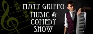 Matt Griffo Music and Comedy Show! @ in the Arcade Theatre at The Underground Collaborative | Appleton | Wisconsin | United States