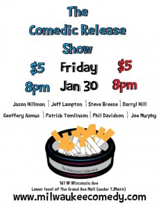 The Comedic Release Show Vol. 4 @ The Underground Collaborative | Milwaukee | Wisconsin | United States