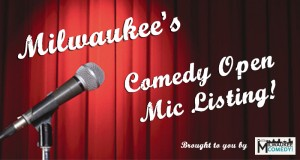 Milwaukee's Open Mic list!