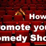 How to Promote a Comedy Show