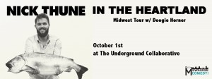 Nick Thune - In the Heartland @ in the Arcade Theatre at The Underground Collaborative