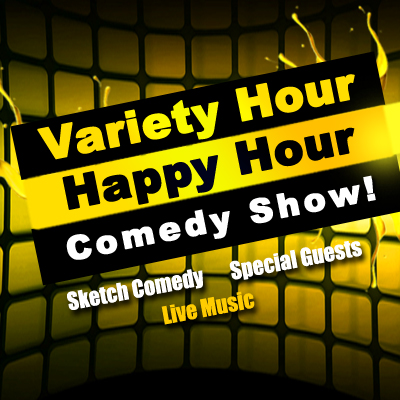Variety Hour Happy Hour