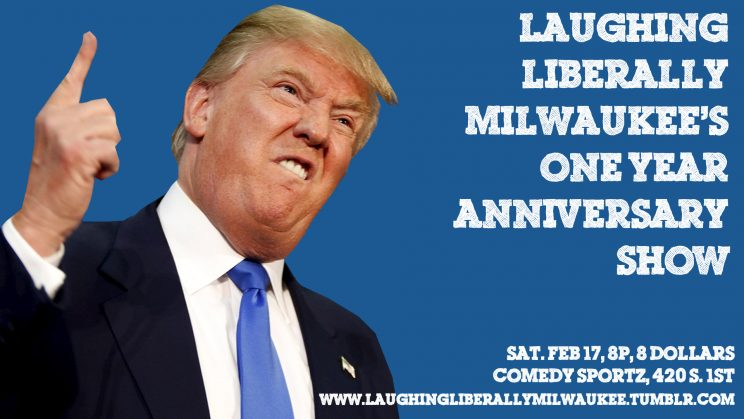 Laughing Liberally Milwaukee's One Year Anniversary Show @ Comedy Sportz | Milwaukee | Wisconsin | United States
