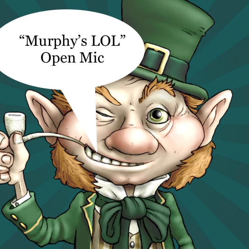 Murphy's LOL Open Mic