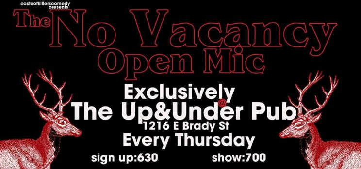 No Vacancy Open Mic @ Up and Under Pub | Milwaukee | Wisconsin | United States