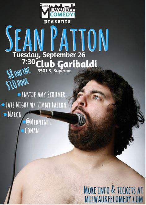 Sean Patton in Milwaukee! @ Club Garibaldi's | Milwaukee | Wisconsin | United States