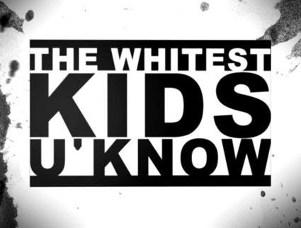 Whitest Kids U Know