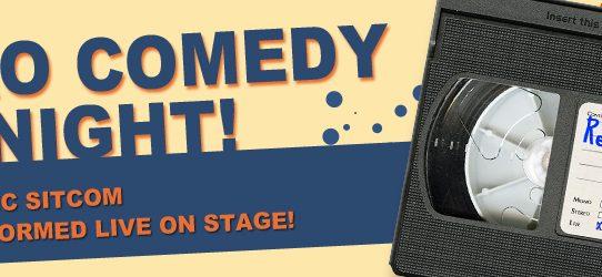 Retro Comedy Night!